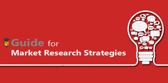 Guide for Market Research Strategies