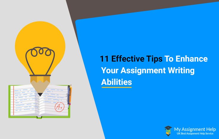 Enhance Your Assignment Writing Abilities
