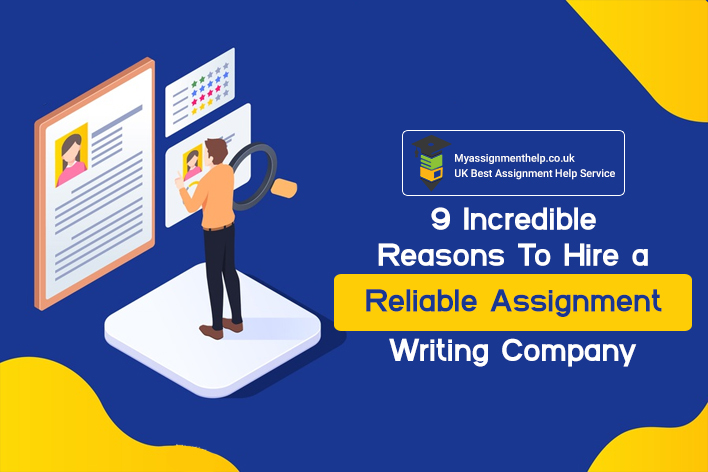 Hire A Reliable Assignment Writing Company