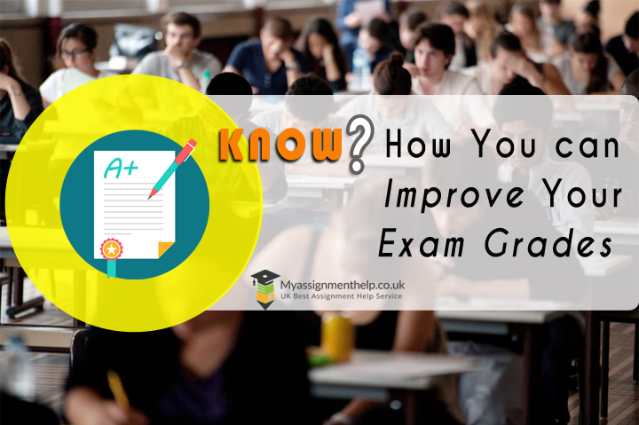 Improve Your examination Grades with Myassignmenthelp.co.uk Experts