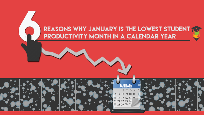 6 Reasons Why January is a Slow Month for Students