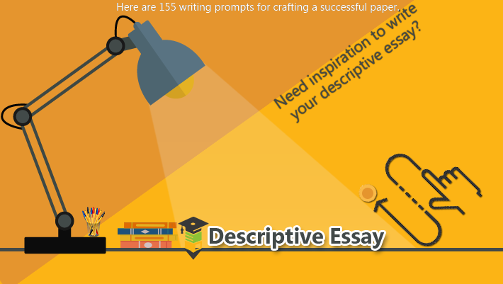 Interesting Descriptive Essay Writing Topics for College Students- Myassignmenthelp.co.uk