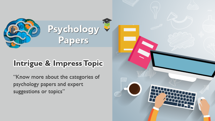 Awesome Topics for Psychology Papers