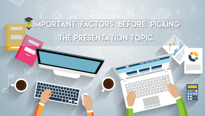 List of Good Topics for a Presentation