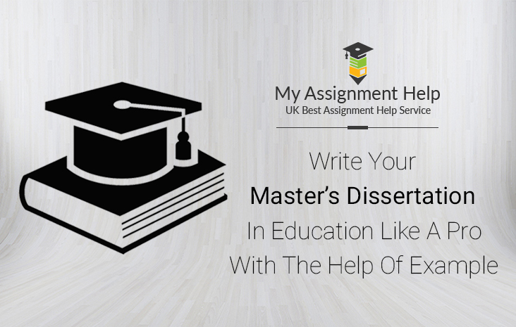 Write your masters dissertation example