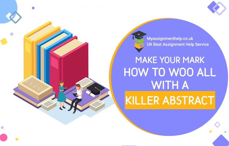 HOW TO WOO ALL WITH A KILLER ABSTRACT